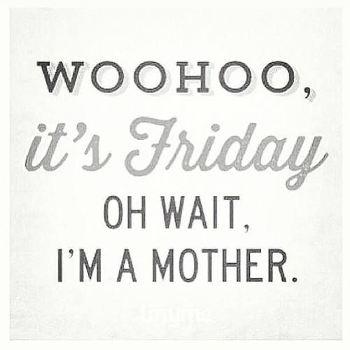 Friday_Mother