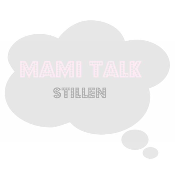 MamiTalk_Stillen
