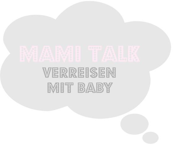 MamiTalk_Verreisen