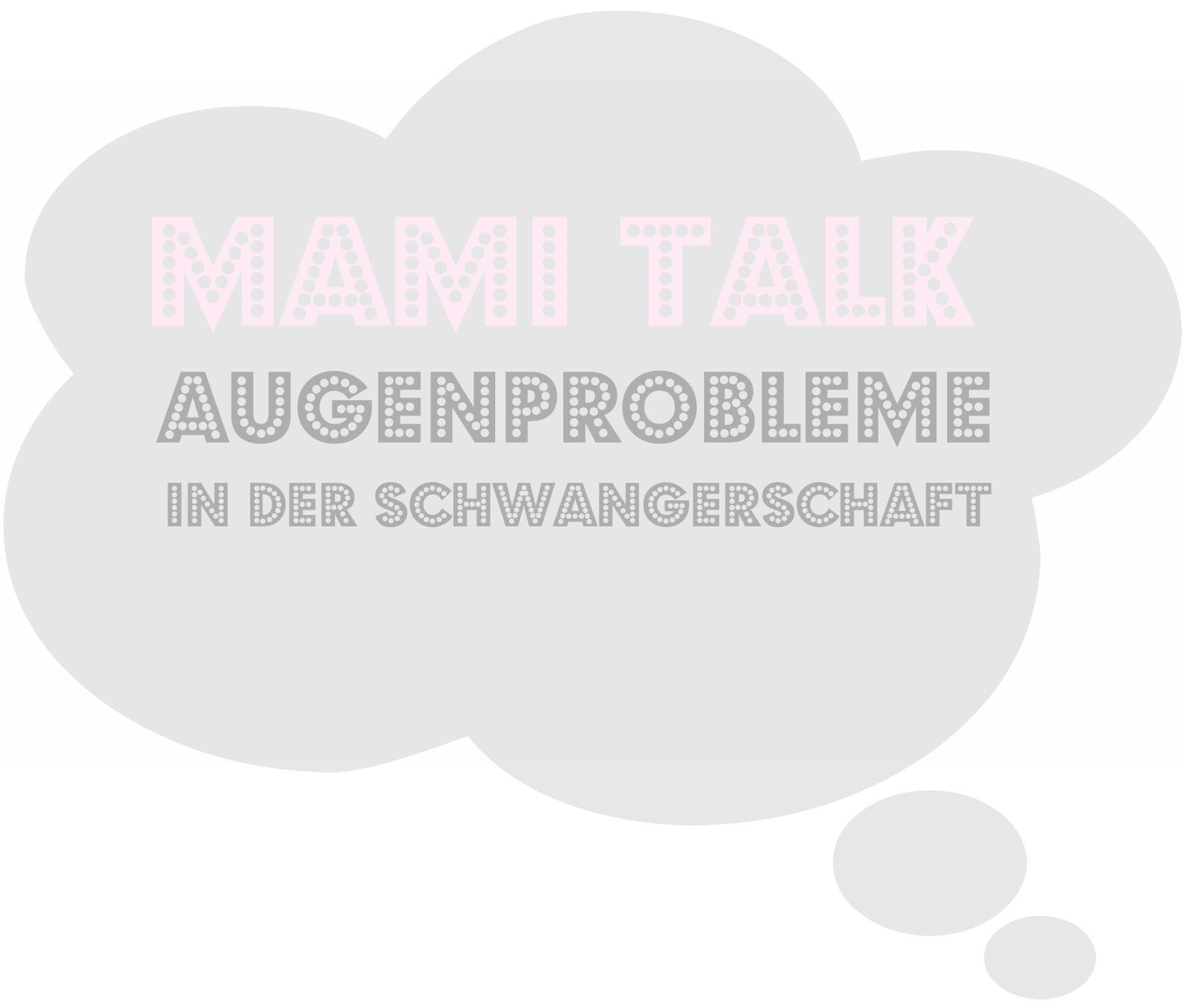 MamiTalk-Augenprobleme